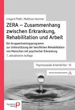 ZERA - Zusammenhang zwischen Erkrankung, Rehabilitation und Arbeit - Plößl, Irmgard;Hammer, Matthias