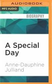 A Special Day: A Mother S Memoir of Love, Loss, and Acceptance After the Death of Her Daughter