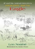 JP and His Animal Detectives - African Series - Book Two - Team Building - Eagle - Jackal's First Job