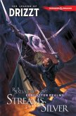 Dungeons & Dragons: The Legend of Drizzt, Volume 5: Streams of Silver