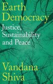 Earth Democracy: Justice, Sustainability and Peace