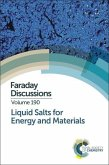 Liquid Salts for Energy and Materials: Faraday Discussion 190