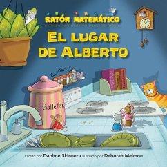 El Lugar de Alberto (the Right Place for Albert): Correspondencia de Uno a Uno (One-To-One Correspondence) - Skinner, Daphne