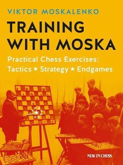 Training with Moska: Practical Chess Exercises ...