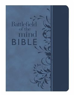 Battlefield of the Mind Bible: Renew Your Mind ...