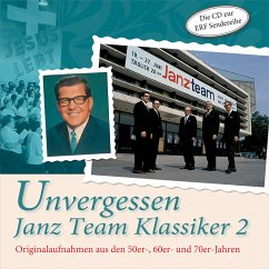 Unvergessen - Janz Team Klassiker 2, 1 Audio-CD