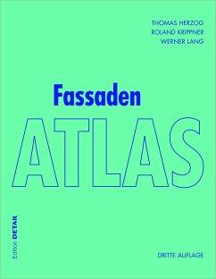 Fassaden Atlas - Herzog, Thomas;Krippner, Roland;Lang, Werner