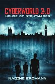 CyberWorld 2.0: House of Nightmares (eBook, ePUB)