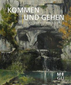 Kommen und Gehen - von Courbet bis Kirkeby