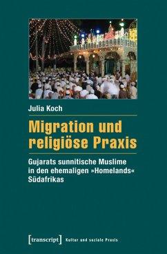 Migration und religiöse Praxis (eBook, PDF) - Koch, Julia