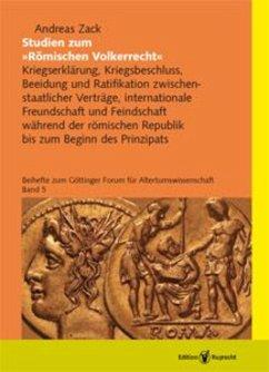 Studien zum »Römischen Völkerrecht« (eBook, PDF) - Zack, Andreas