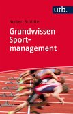 Grundwissen Sportmanagement (eBook, ePUB)