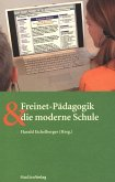 Freinet-Pädagogik und die moderne Schule (eBook, ePUB)