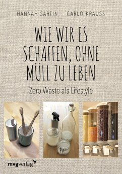 Wie wir es schaffen, ohne Müll zu leben (eBook, ePUB) - Krauss, Carlo; Sartin, Hannah