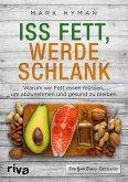 Iss Fett, werde schlank (eBook, ePUB)