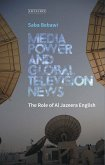 Media Power and Global Television News (eBook, PDF)