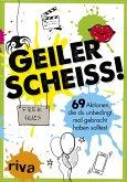 Geiler Scheiß! (eBook, PDF)