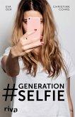Generation Selfie (eBook, ePUB)