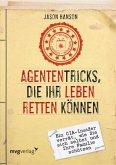 Agententricks, die Ihr Leben retten können (eBook, ePUB)