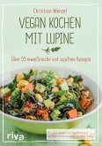 Vegan kochen mit Lupine (eBook, ePUB)