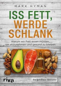 Iss Fett, werde schlank (eBook, PDF) - Hyman, Mark