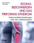 Ischiasbeschwerden und das Piriformis-Syndrom (eBook, PDF)