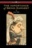 The Importance of Being Earnest (Wisehouse Classics Edition) (eBook, ePUB)