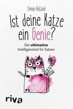 Ist deine Katze ein Genie? (eBook, ePUB) - Holland, Simon; Salcedo Saiz, Erica