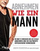 Abnehmen wie ein Mann (eBook, ePUB)