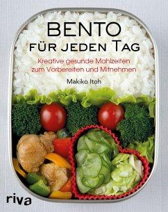 Bento für jeden Tag (eBook, ePUB) - Itoh, Makiko