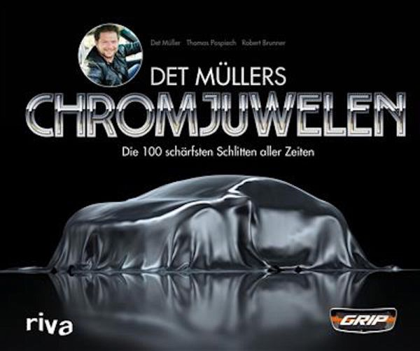 Det Müllers Chromjuwelen (eBook, ePUB) - Mueller, Det; Pospiech, Thomas; Brunner, Robert