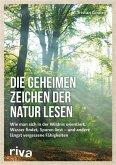 Die geheimen Zeichen der Natur lesen (eBook, ePUB)