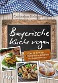 Bayerische Küche vegan (eBook, PDF)
