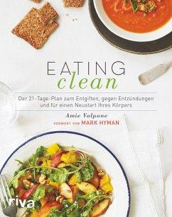 Eating Clean (eBook, PDF) - Valpone, Amie; Hyman, Mark