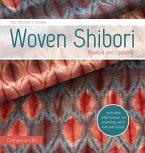 The Weaver's Studio - Woven Shibori (eBook, ePUB)