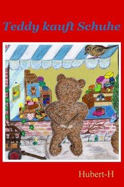 Teddy kauft Schuhe (eBook, ePUB) - Hubert-H
