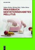 Praxisbuch Gestationsdiabetes mellitus (eBook, ePUB)