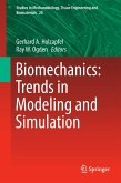Biomechanics: Trends in Modeling and Simulation