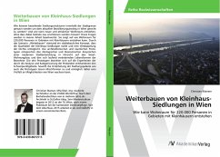 Weiterbauen von Kleinhaus-Siedlungen in Wien
