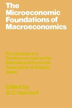 The Microeconomic Foundations of Macroeconomics