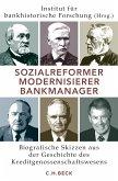 Sozialreformer, Modernisierer, Bankmanager (eBook, ePUB)