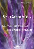 St. Germain - Die Violette Flamme der Transformation (eBook, ePUB)