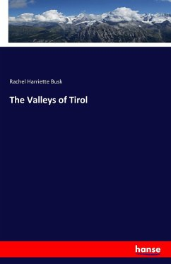 The Valleys of Tirol