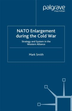 Nato Enlargement During the Cold War - Smith, M.