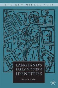 Langland's Early Modern Identities - Kelen, S.