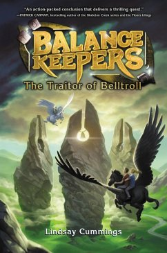 Balance Keepers, Book 3: The Traitor of Belltroll