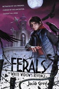 Ferals #3: The White Widows Revenge