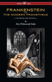 FRANKENSTEIN or The Modern Prometheus (The Revised 1831 Edition - Wisehouse Classics) (eBook, ePUB)