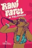 Rani Patel In Full Effect (eBook, ePUB)