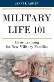 Military Life 101 (eBook, ePUB)